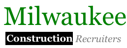 MilwaukeeConstructionRecruiters